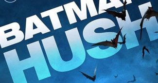 Batman Hush Animated Movie Poster Revealed & More