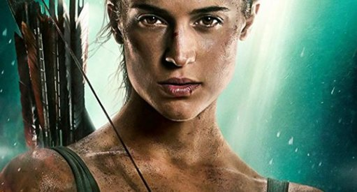 New Tomb Raider Movie Poster Alicia Vikander