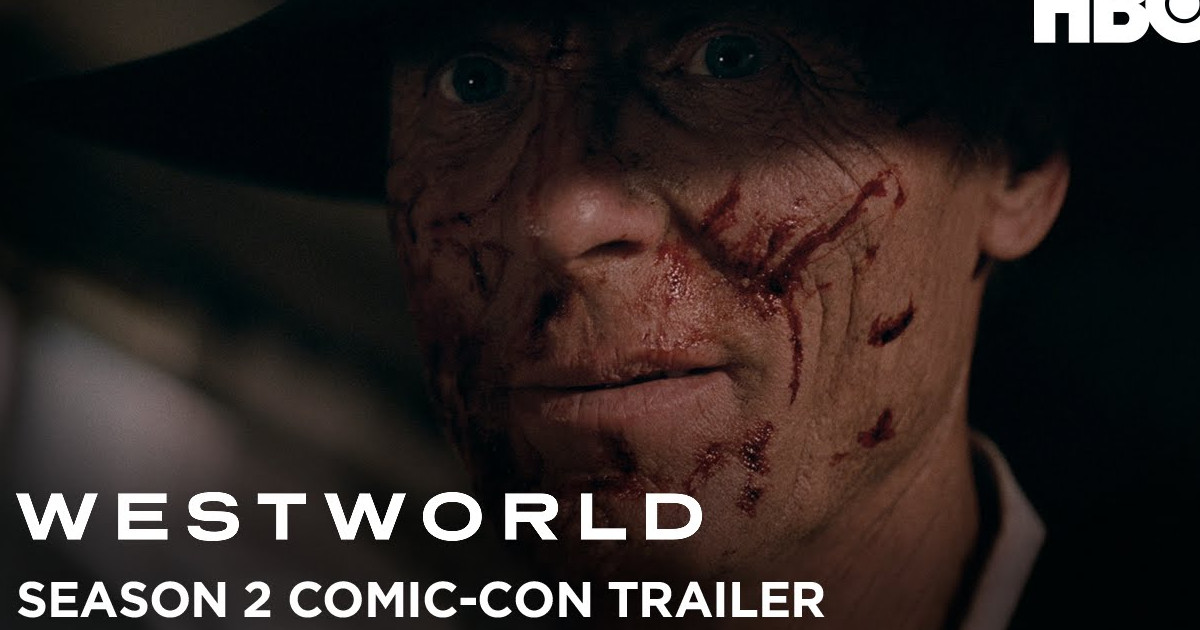 Westworld Season 2 Trailer Debuts At Comic-Con